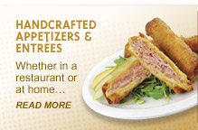 Handcrafted Appetizers and Entrees